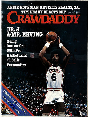 CRAWDADDY Magazine March 1977 Tim Leary Abbie Hoffman Eagles Stan Lee Julius Erving