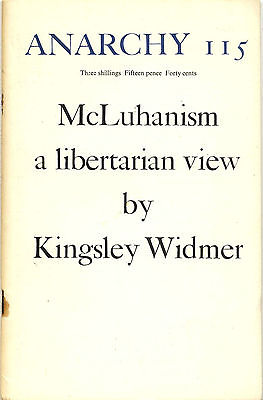 Anarchy Journal No 115 1970 McLuhanism Kingsley Widmer Raphael Hythloday