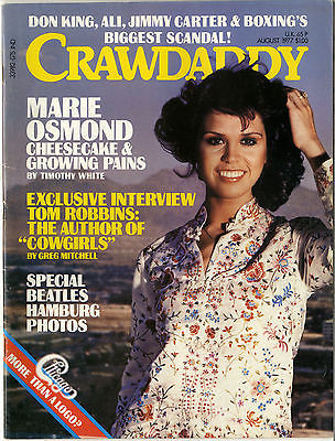 CRAWDADDY Magazine August 1977 Beatles Tom Robbins Marie Osmond Chicago Don King