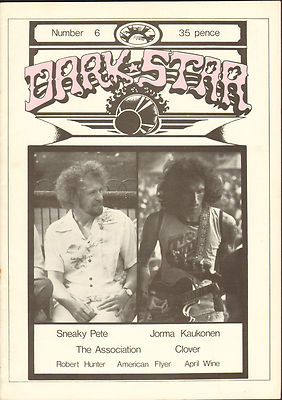 Dark Star Magazine No 6 December 1976 Robert Hunter April Wine Sneaky Pete The Association American