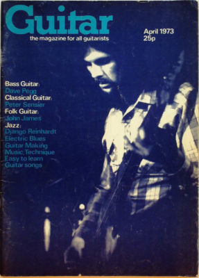 Guitar Magazine Vol 1 No 9 April 1973 Dave Pegg DJanuarygo Reinhardt Peter Sensier John James