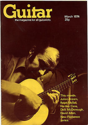 Guitar Magazine Vol 3 No 3 March 1974 Julian Bream Ralph McTell Dick McDonough David Allen Hartley