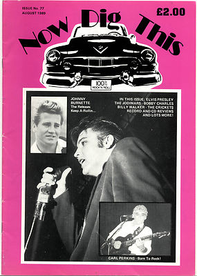 NOW DIG THIS Magazine Issue No 77 Johnny Burnette Jodimars Bobby Charles Billy Walker