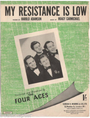 FOUR ACES My Resistance Is Low Vintage Sheet Music