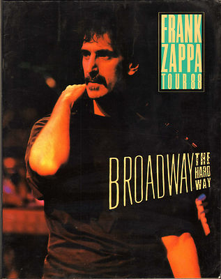 Frank Zappa Broadway the hard way 1988 Concert Tour Program Programme Book