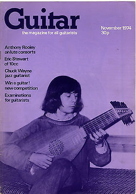 Guitar Magazine Vol 3 No 4 November 1974 Anthony Rooley on Lute Eric Stewart 10cc Chuck Wayne