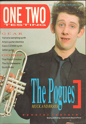 One Two Testing Magazine April 1986 Scritti Politti Go-Betweens The Pogues